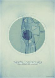 This Will Destroy You by freakyframes