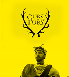 Renly - Ours is the fury by FirstTimeLady