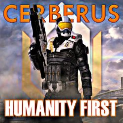 CERBERUS - HUMANITY FIRST by GothicGamerXIV