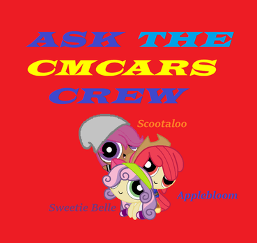 Ask CMCARS Crew by timelordderpy