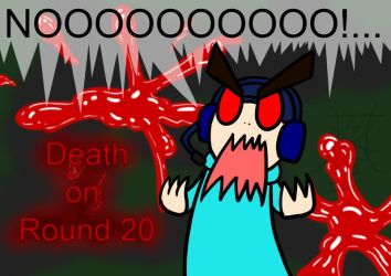 Death on Round 20 by SecretBetweenTheWar