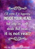 Of course it is happening inside your head - PRINT by RoryonaRainbow