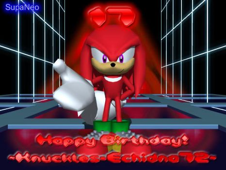 Happy Birthday Knuckles72 by SupaNeo