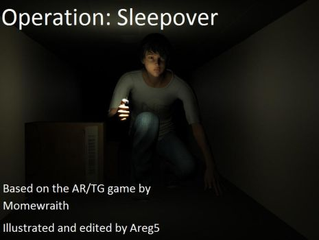 Operation:  Sleepover Part 1 by areg5