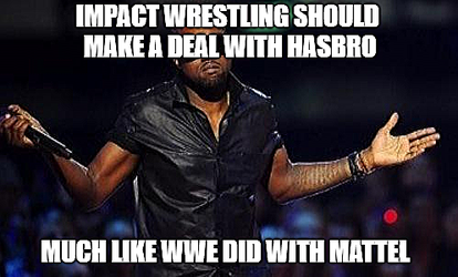 Kanye West Just Saying-Impact Wrestling by EarWaxKid