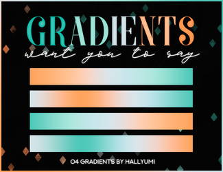 GRADIENTS: Want You To Say by Hallyumi