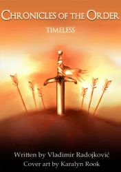 Chronicles of the Order - Timeless by OrderOfTheSpirits