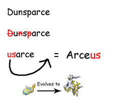 Dunsparce evolves to Arceus