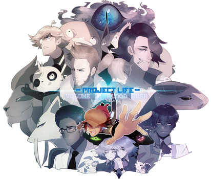 PROJECT LIFE VOLUME 2: BLOOD RUSH. by Billiam-X