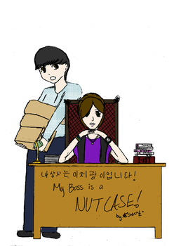 My Boss is a Nutcase! by Dreams-are-our-lives