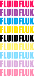 Fluidflux Typography by Pride-Flags
