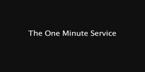 The One Minute Service