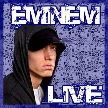 Eminem Live Album Cover by ThatGuyWithTheShades