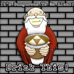 It's Dangerous To Go Alone! Drink This! by grammabeth