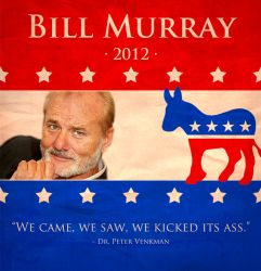 Bill Murray for President by JosephMecham