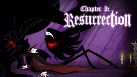 Chapter 3: Resurrection by ChibiDonDC