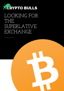 Looking for the Superlative Exchange by cryptobulls