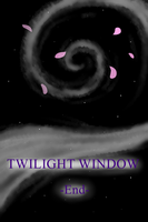 Twilight Window--End by EnamoredGhost