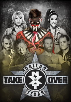 NXT TakeOver Dallas - Custom Poster by DGLProductions