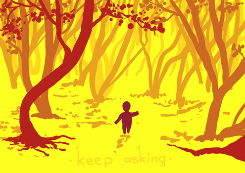 [two words] keep asking by GhitaBArt