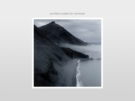 Archillect Loader for Rainmeter by undefinist