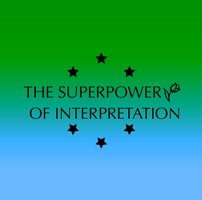 The Superpower of Interpretation by 1234RoseSmith