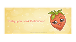 Baby, you Look Delicious! by Almairis
