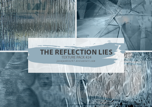 Textures #24 - The Reflection Lies by Javajunkie247