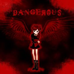 Dangerous by Breezelyn