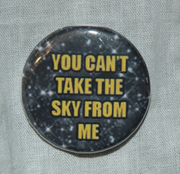 You Can't Take The Sky From Me Buttom by LillyInverse