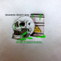 Gamers Don't Die by JacobTheTorched