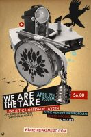 We Are The Take - Flyer 08 by agentfive