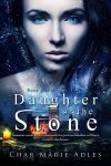 Daughter of the Stone by Nephan