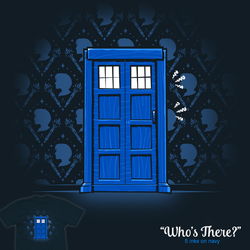 Who's There - tee by InfinityWave