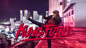 [VIDEO] Kung Futile (Kung Fury Trailer Parody) by MokkaQuill