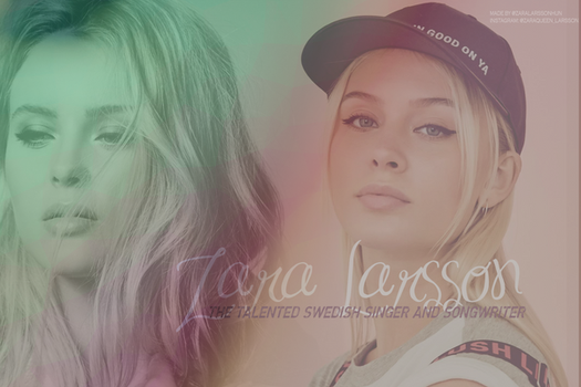 Zara Larsson Background by zaralarssonn