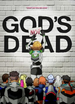 God's Not Dead Voltron by SarahMyriaCarter
