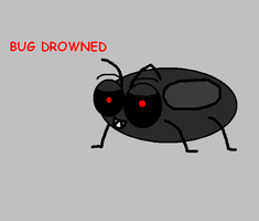 BUG DROWNED by henname399