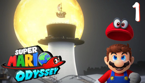 The Whatever Men Play: Super Mario Odyssey EP 1 by TheWhateverMen
