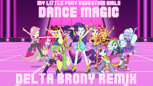 Dance Magic (Delta Brony Remix) by DashieMLPFiM
