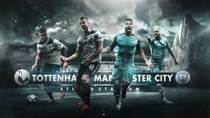 Manchester City - Tottenham Matchday Wallpaper by HassanGFX7