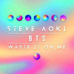 Waste It On Me (feat. BTS ()) by Akari-Airi-12