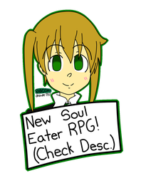 NEW Soul Eater RPG! (PART 1) by RANDOM-drawer357