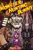 Monster Hunting Dummy is BACK by IADM
