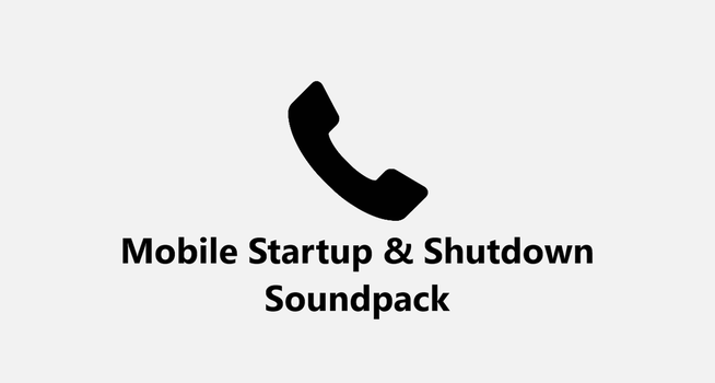 Mobile Startup and Shutdown Soundpack by MinderiaYoutuber
