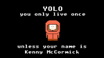 YOLO Kenny by cheapbit