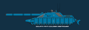 Goliath Mk.2 Union Anti-Colossi Destroyer by EmperorMyric