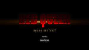 Red Queen Live Action intro screen by Andante2
