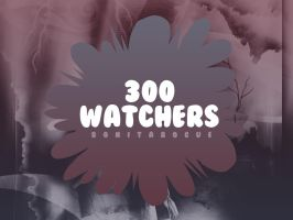 300 Watchers Pack by Bonitarogue