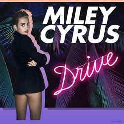 Miley Cyrus - Drive by other-covers